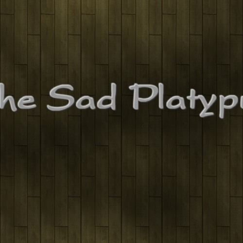 The Sad Platypus's avatar