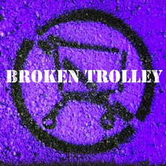 Broken Trolley