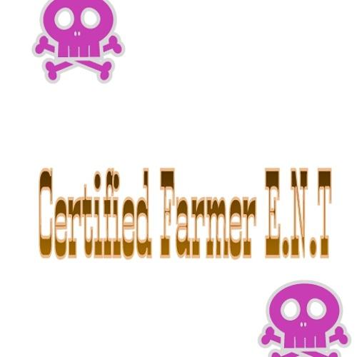 Certified Farmer E.N.T's avatar