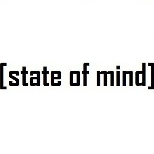 state of mind.'s avatar