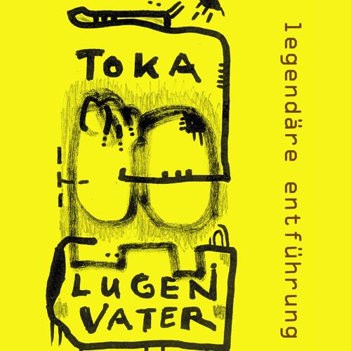 Toka Lügenvater's avatar