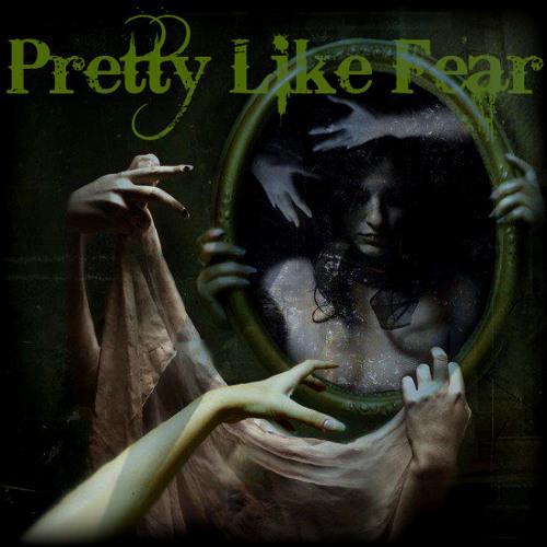 Pretty Like Fear's avatar