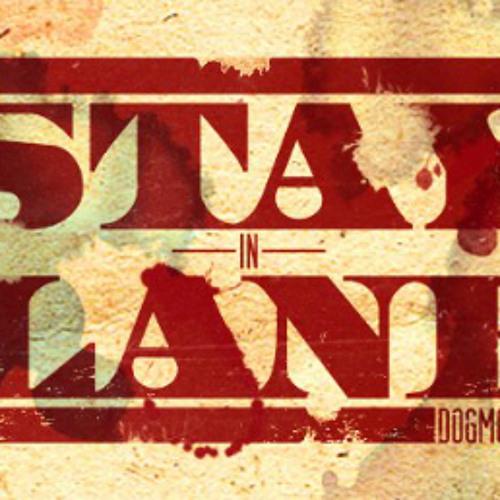 Stay In Lane - Δεν Το Μετάνιωσα
