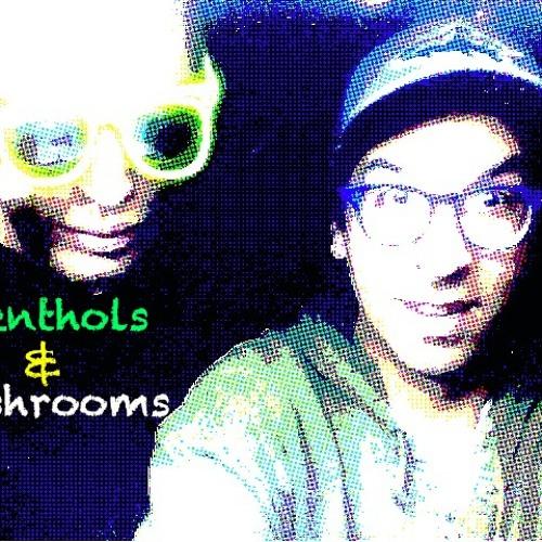 Menthols and Mushrooms's avatar