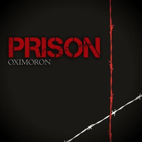 Prison - Oximoron (2012)