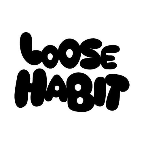 Loose Habit's avatar