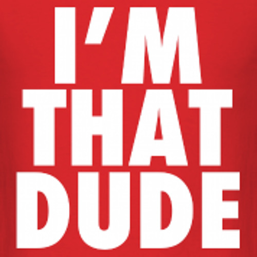 That Dude!'s avatar