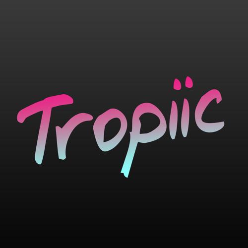 Tropiic's avatar