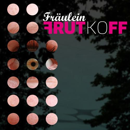Fräulein Frutkoff's avatar
