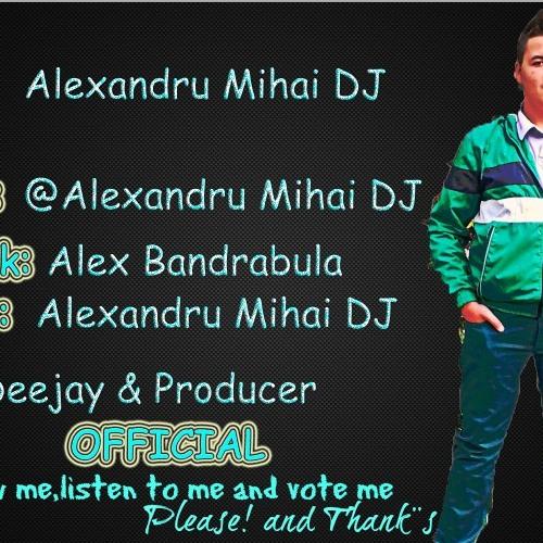 Alexandru Mihai DJ's avatar