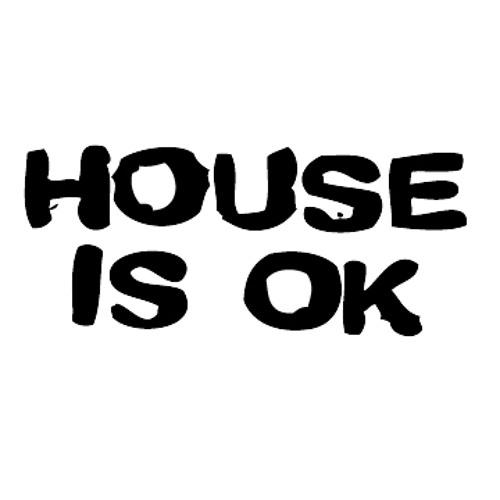 House Is OK's avatar