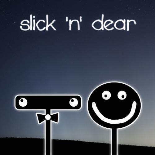 Slick 'n' Dear's avatar