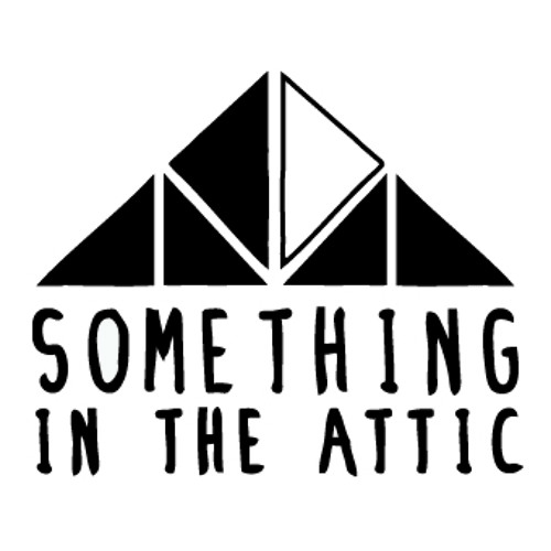Something in the Attic's avatar