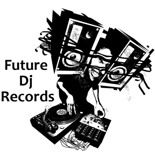 Future Dj Records Offical's avatar