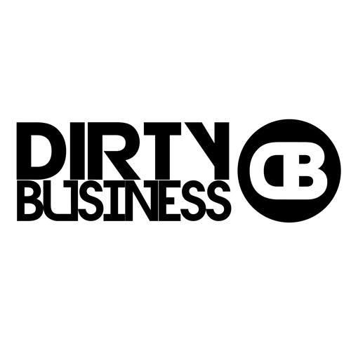 DIRTY BUSINESS (Official)'s avatar