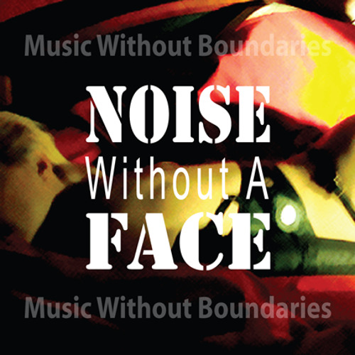 Noise Without A Face's avatar