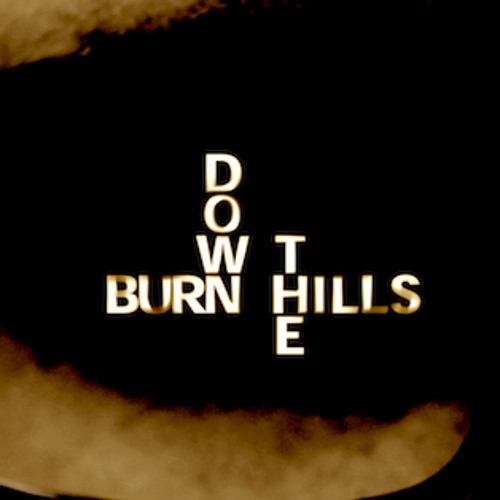 Burn Down The Hills's avatar