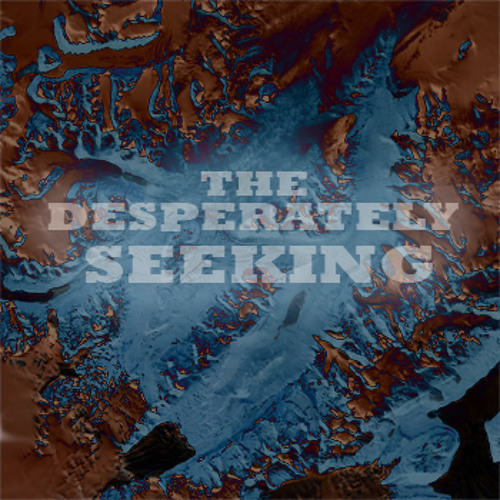 The Desperately Seeking's avatar
