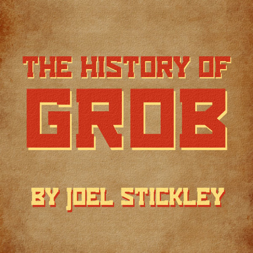 The History of Grob's avatar