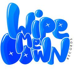 Wipe Me Down Records