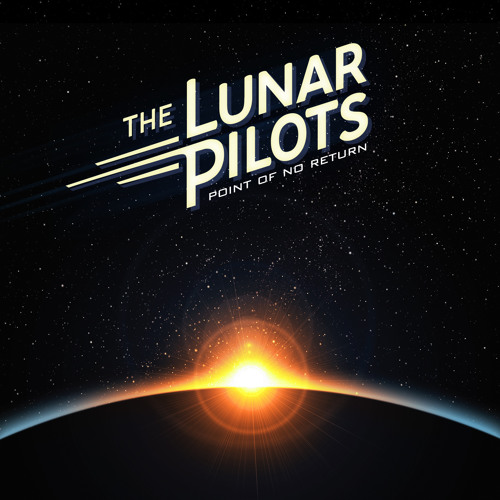 THE LUNAR PILOTS - Hurry up And Live