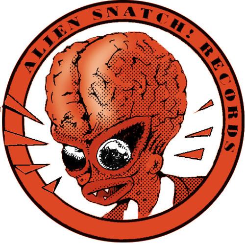 ALIEN SNATCH! RECORDS's avatar