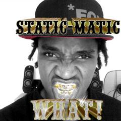 Static Matic