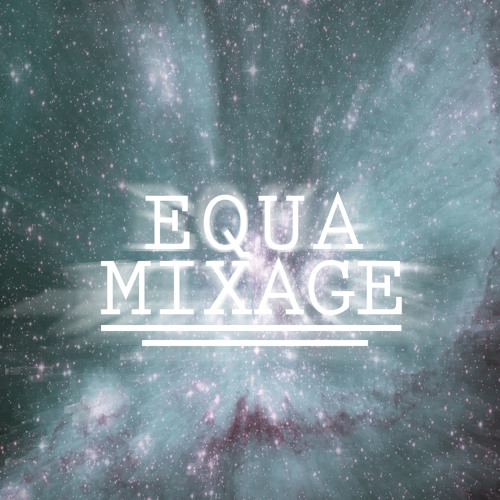 Equamixage's avatar