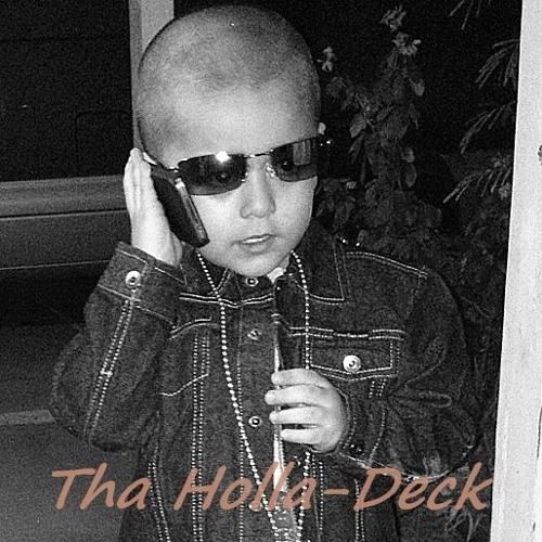 Tha Holla-Deck's avatar
