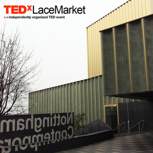 Walk to The Nottingham Contemporary for Tedx Lacemarket 2012