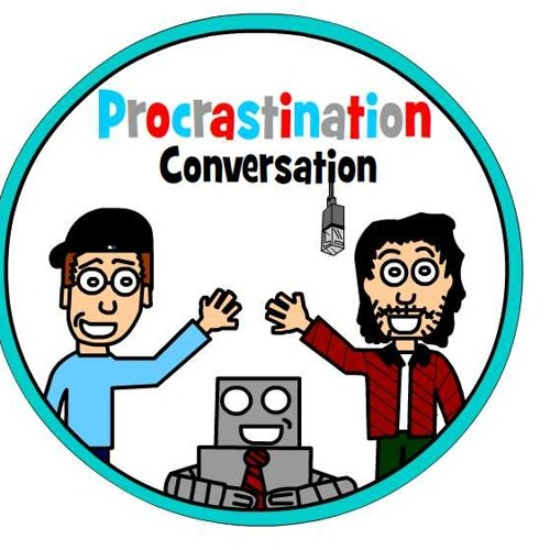 Procrastination Conversation: Podcast # 2