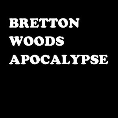 Bretton Woods Apocalypse's avatar