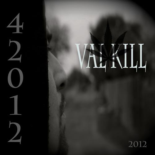 "VAL KILL aka ""JDog""'s avatar"