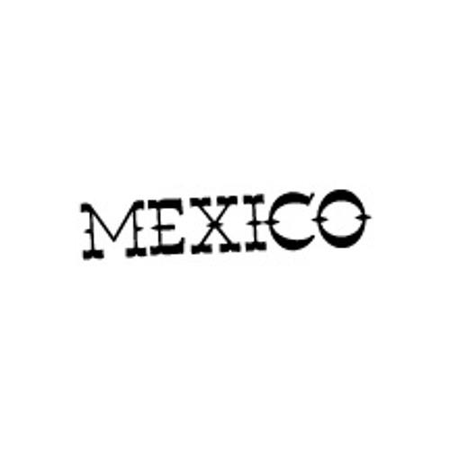MEXICO's avatar