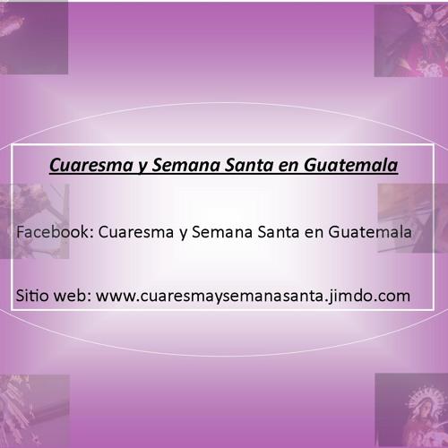 CuaresmaSemanaSantaGuate's avatar