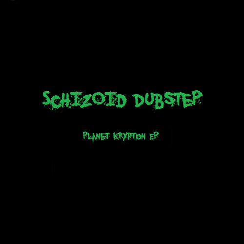 Schizoid Dubstep's avatar