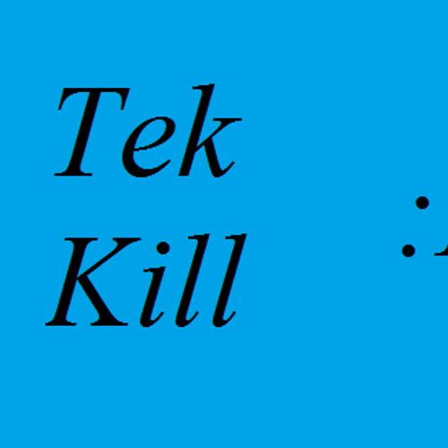 Tek Kill's avatar