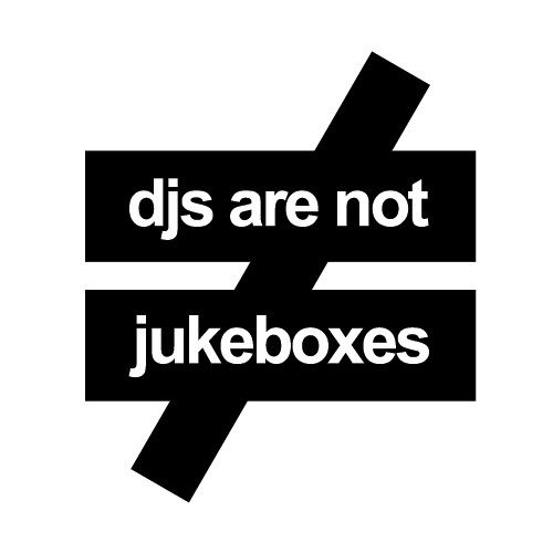 DJs are NOT jukeboxes's avatar