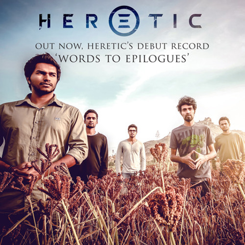 Heretic - Words to Epilogues