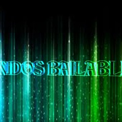 SONIDOS BAILABLES 2012