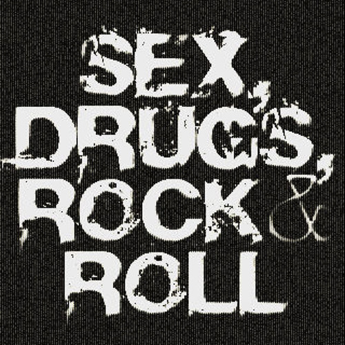 Sex, Drugs & Rock n Roll's avatar