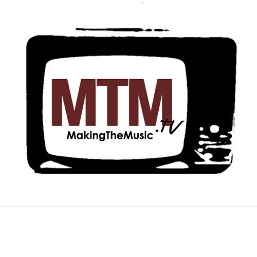 MTM.tv - MakingTheMusic's avatar