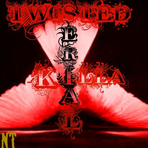 Twisted Seria Killa Dark Angel