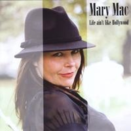 Life Ain't Like Hollywood composed by Mary Mac