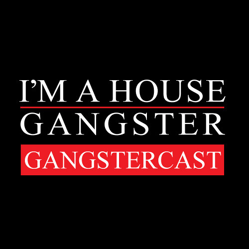 I'M A HOUSE GANGSTER's avatar