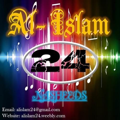 Al- Islam 24 Nasheeds's avatar