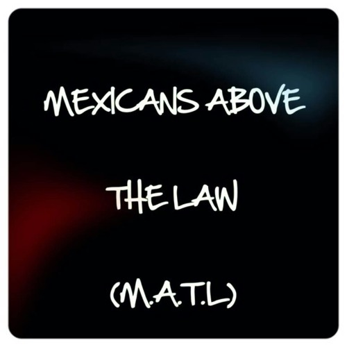 mexicans_above_the_law's avatar