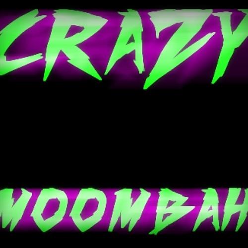 CRAZY MOOMBAH [Promo]'s avatar