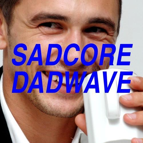 sadcoredadwave's avatar