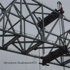Structure// Audiowork